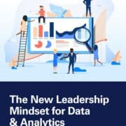 The new leadership mindset for data analytics THE NEW LEADERSHIP MINDSET FOR DATA & ANALYTICS