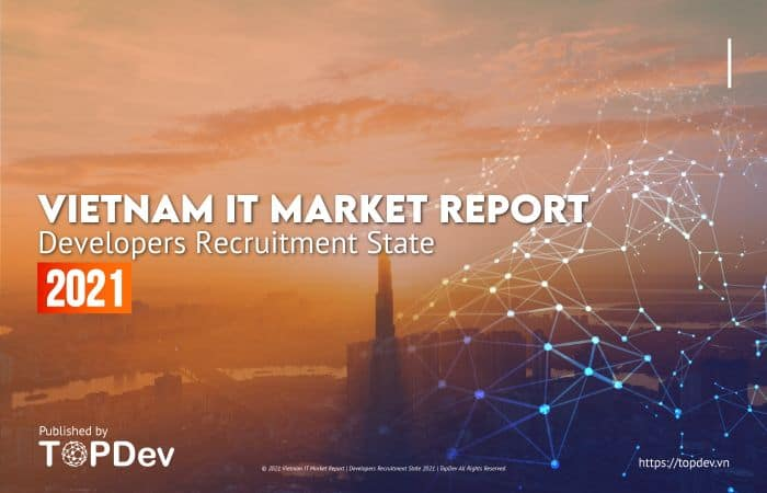 developers recruitment state 2021 banner cover [REPORT] VIETNAM IT MARKET REPORT Developers Recruitment State 2021